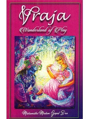 Vraja- Wonderland of Play