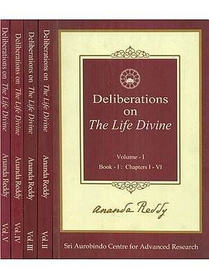 Deliberations on The Life Divine - Chapterwise Summary Talks (Set of 5 Volumes)