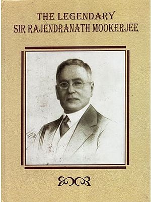 The Legendary Sir Rajendranath Mookerjee