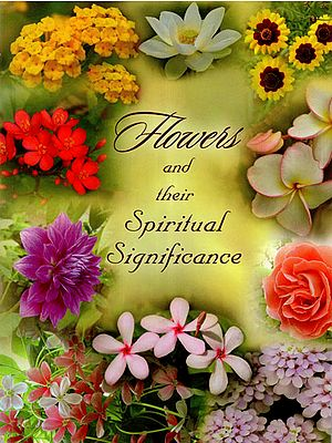 Flower and Their Spiritual Significance
