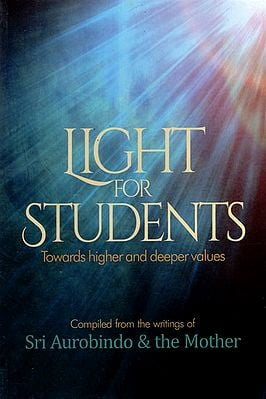 Light for Students Toward Higher and Deeper Values