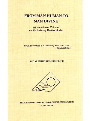 From Man Human to Man Divine