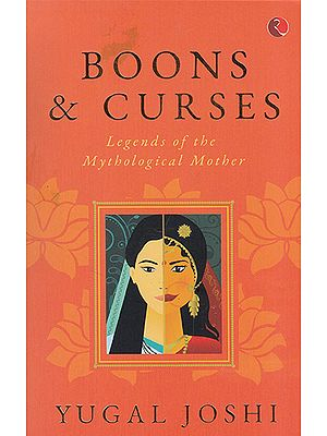 Boons & Curses (Legends of the Mythological Mother)
