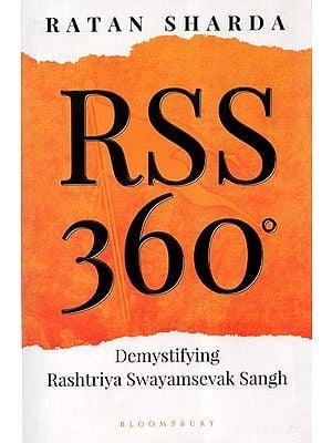 RSS 360- Demystifying Rashtriya Swayamsevak Sangh