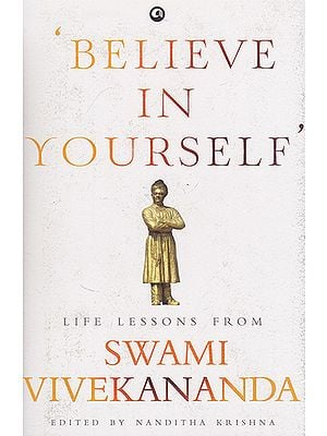 Believe in Yourself (Life Lessons From Swami Vivekananda )