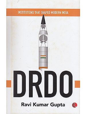 Institutions that Shaped Modern India- Drdo