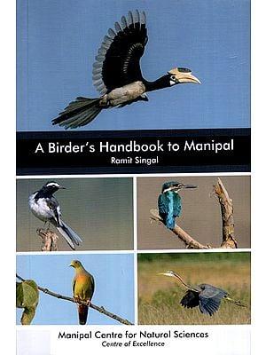 A Birder's Handbook to Manipal