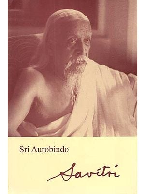 Savitri -  A Legend and a Symbol