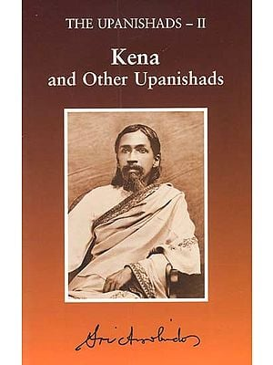 Kena and Other Upanishads (The Upanishads- II)