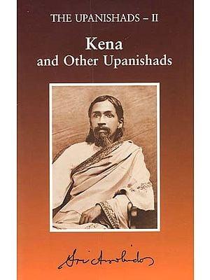 Kena and Other Upanishads (The Upanishads- II)