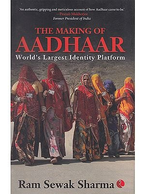 The Making of Aadhaar (World's Largest Identity Platform)