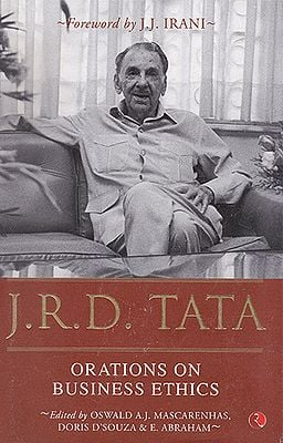 J .R. D . Tata (Orations on Business Ethics)