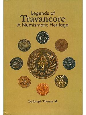 Legends of Travancore- A Numismatic Heritage