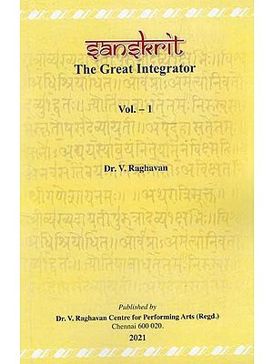 Sanskrit The Great Integrator (Vol. I)