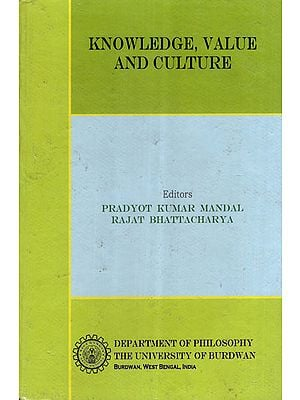 Knowledge, Value and Culture (Old and Rare Book)