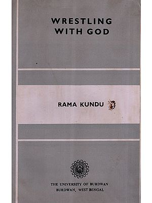 Wrestling with God : Studies in English Devotional Poetry (An Old and Rare Book)