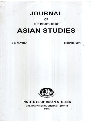 Journal of The Institute of Asian Studies- Vol- XXIV No.1 September 2006