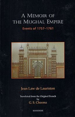 A Memoir of the Mughal Empire (Events of 1757-1761)