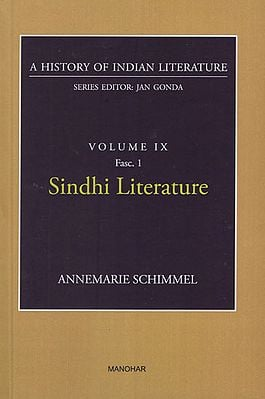 Sindhi Literature (A History of Indian Literature, Volume IX, Fasc. 1)