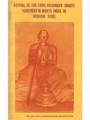 Revival of The Tamil Vaishnava Bhakti Movement in North India in Modern Times (An Old Book)