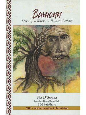 Bamonn- Story of a Konkani Roman Catholic