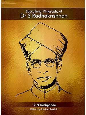 Educational Philosophy of Dr. S. Radhakrishnan