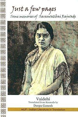 Just A Few Pages- Some Memories of Saraswati Bai Rajwade