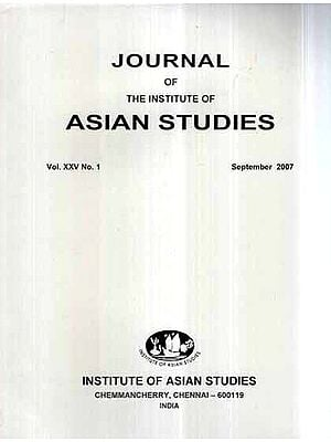 Journal of The Institute of Asian Studies- Vol- XXV No. 1 September 2007