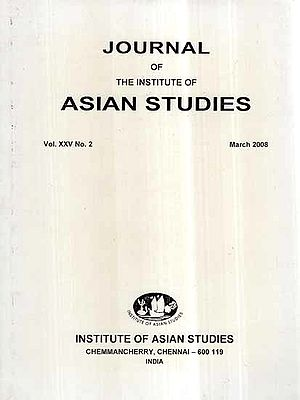 Journal of The Institute of Asian Studies- Vol- XXV No. 2 March 2008