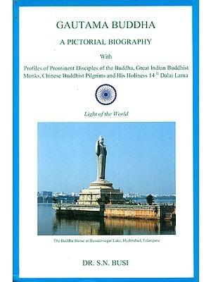 Gautama Buddha- A Pictorial Biography