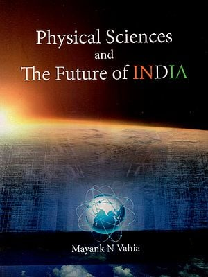 Physical Sciences and The Future of India
