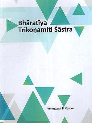 Bharatiya Trikonamiti Sastra (Indian Trigonometry)