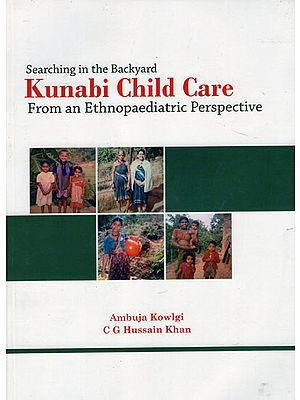 Searching in the Backyard Kunabi Child Care From an Ethnopaediatric Perspective
