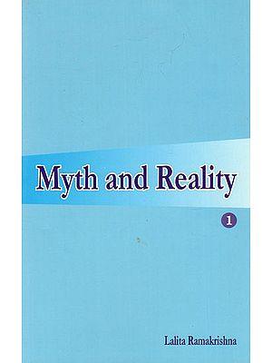 Myth and Reality