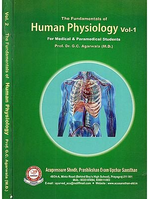 The Fundamentals of Human Physiology- For Medical & Paramedical Students (Set of 2 Volumes)