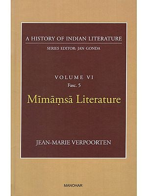 Mimamsa Literature (A History of Indian Literature, Volume VI, Fasc. 5)