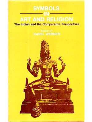 Symbols in Art and Religion (The Indian and the Comparative Prespective)