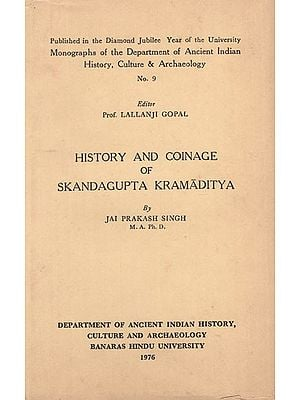 History and Coinage of Skandagupta Kramaditya (An Old and Rare BooK)