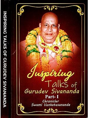 Inspiring Talk of Gurudev Sivananda (Set of 2 Volume)