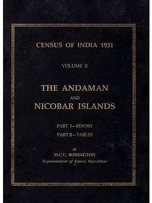 Census of India 1931 Volume II- The Andaman and Nicobar Islands