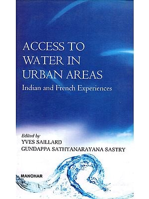 Access to Water in Urban Areas- Indian and French Experiences