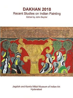 Dakhan 2018- Recent Studies on Indian Painting