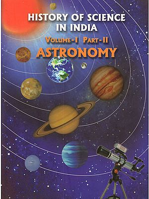 History of Science in India (Volume-I Part-II Astronomy)