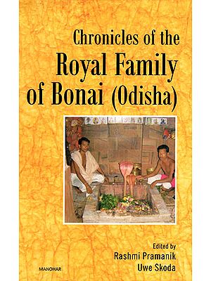 Chronicles of the Royal Family of Bonai (Odisha)
