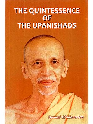 The Quintessence of The Upanishads