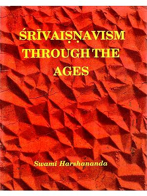 Srivaisnavism Through The Ages
