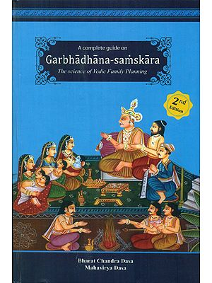 A Complete Guide on Garbhadhana-Samskara- The Science of Vedic Family Planning