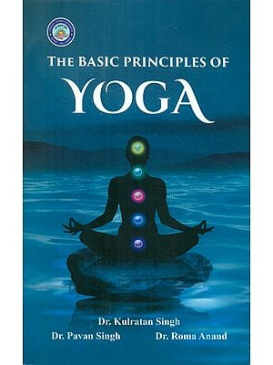 The Basic Principles of Yoga