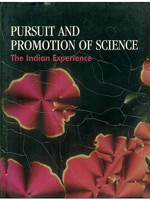 Pursuit and Promotion of Science- The Indian Experience (An Old and Rare Book)