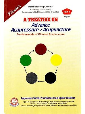 A Treatise on Advance Acupressure / Acupuncture (Fundamentals of Chinese Acupuncture)